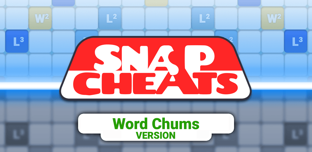 Snap Cheats for Word Chums