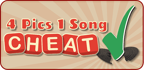 4 Pics 1 Song Cheat + Answers